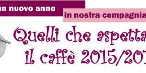 """Date di """"Quelli che aspettano il caffè"""" a Castel San Pietro Terme 2015/2016"""
