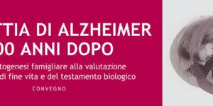 Malattia di Alzheimer 100 anni dopo